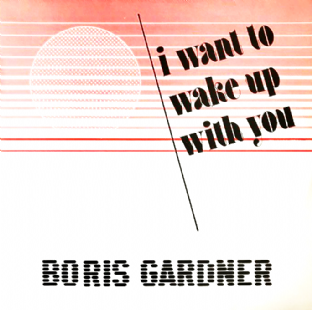 "Boris Gardiner ‎- I Wanna Wake Up With You (12"") (VG-/VG)"